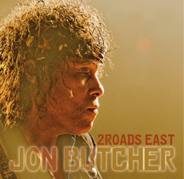 Jon Butcher 2 Roads East CD Release Event