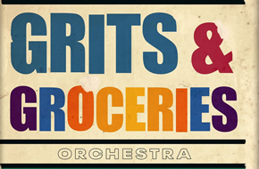 Grits and Groceries Orchestra