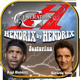 Generation H | Hendrix by Hendrix starring Regi Hendrix