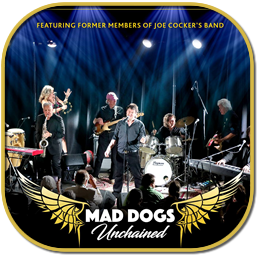 Mad Dogs Unchained the Ultimate Joe Cocker Experience