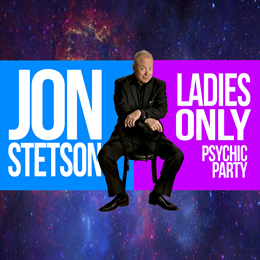 Jon Stetson Ladies Only Psychic Party