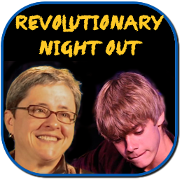 A Revolutionary Night Out