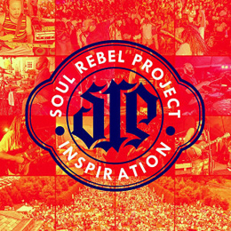 Soul Rebel Project CD Release | Inspiration