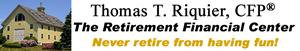 Retirement Financial Center - Thomas T. Riquier, CFP, CLU, President